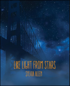 Like Light From Stars, a novel by Sylvia Allen